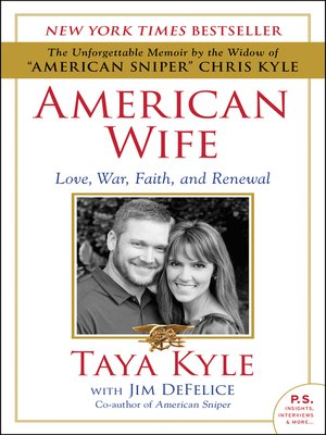 American Wife by Taya Kyle. AVAILABLE eBook.