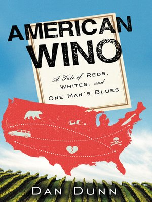 American Wino by Dan Dunn. AVAILABLE eBook.
