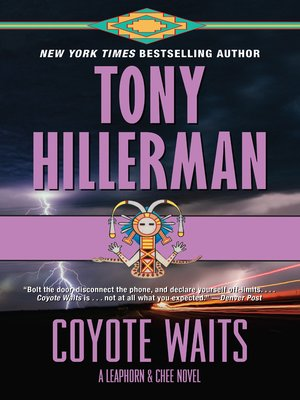 Coyote Waits by Tony Hillerman. AVAILABLE eBook.