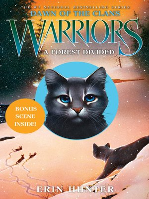 A Forest Divided by Erin Hunter. AVAILABLE eBook.