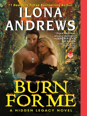 Burn for Me by Ilona Andrews. AVAILABLE eBook.