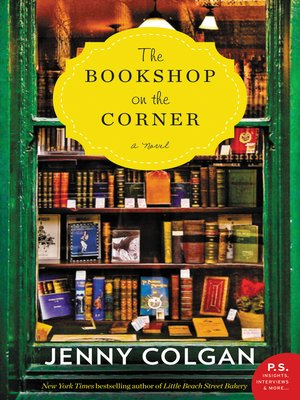 The Bookshop on the Corner by Jenny Colgan.                                              AVAILABLE eBook.
