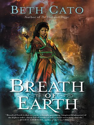 Breath of Earth by Beth Cato. AVAILABLE eBook.
