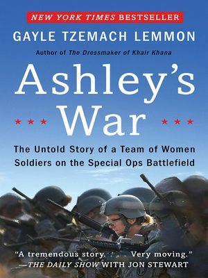 Ashley's War by Gayle Tzemach Lemmon. AVAILABLE eBook.