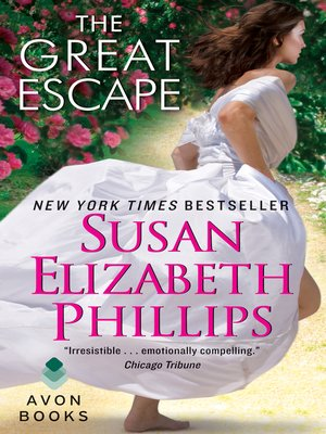 The Great Escape by Susan Elizabeth Phillips. AVAILABLE eBook.