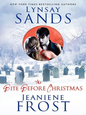 The Bite Before Christmas by Lynsay Sands. AVAILABLE eBook.