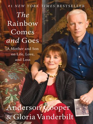 The Rainbow Comes and Goes by Anderson Cooper. AVAILABLE eBook.