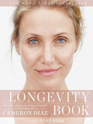 The Longevity Book by Cameron Diaz. AVAILABLE eBook.