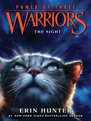 The Sight by Erin Hunter. AVAILABLE eBook.