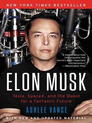 Elon Musk by Ashlee Vance. AVAILABLE eBook.
