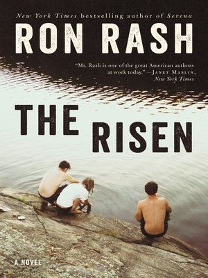 The Risen by Ron Rash.                                              AVAILABLE eBook.