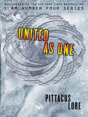 United as One by Pittacus Lore.                                              AVAILABLE eBook.