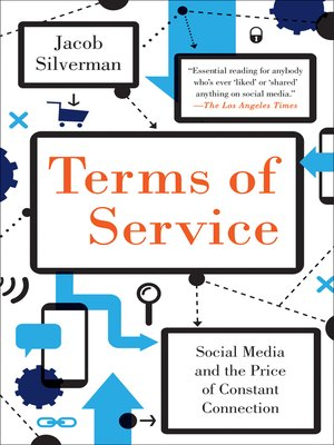 Terms of Service by Jacob Silverman. AVAILABLE eBook.