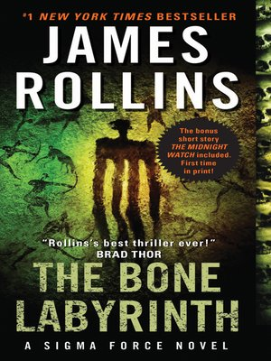 The Bone Labyrinth by James Rollins. AVAILABLE eBook.