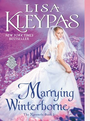 Marrying Winterborne by Lisa Kleypas.                                              AVAILABLE eBook.