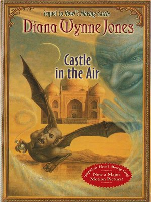Castle in the Air by Diana Wynne Jones. AVAILABLE eBook.