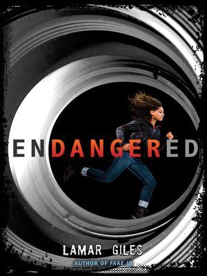 Endangered by Lamar Giles. AVAILABLE eBook.