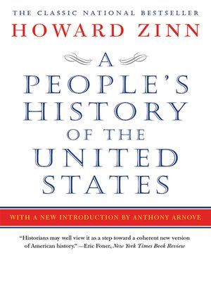 A People's History of the United States by Howard Zinn. AVAILABLE eBook.