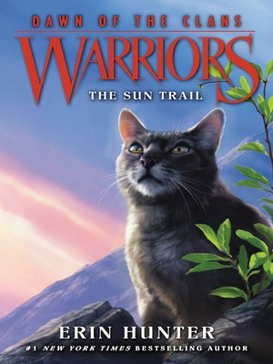 The Sun Trail by Erin Hunter. AVAILABLE eBook.
