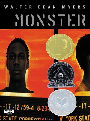 Monster by Walter Dean Myers. AVAILABLE eBook.