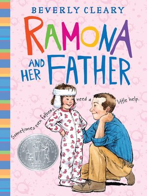 Ramona and Her Father by Beverly Cleary. AVAILABLE eBook.