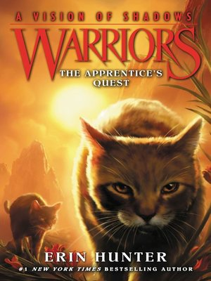 The Apprentice's Quest by Erin Hunter. AVAILABLE eBook.