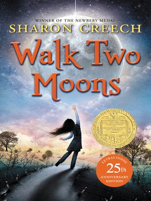 Walk Two Moons by Sharon Creech. AVAILABLE eBook.