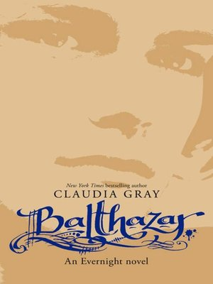 Balthazar by Claudia Gray. AVAILABLE eBook.