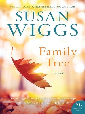 Family Tree by SUSAN WIGGS.                                              AVAILABLE eBook.