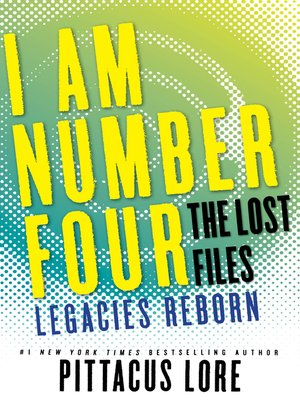 Legacies Reborn by Pittacus Lore. AVAILABLE eBook.
