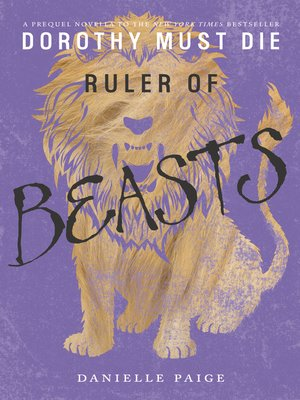 Ruler of Beasts by Danielle Paige. AVAILABLE eBook.