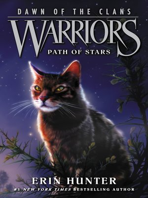 Path of Stars by Erin Hunter. AVAILABLE eBook.