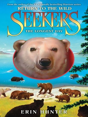 The Longest Day by Erin Hunter.                                              AVAILABLE eBook.