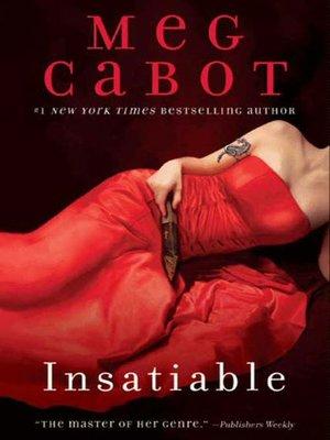Insatiable by Meg Cabot. WAIT LIST eBook.