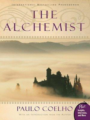 The Alchemist by Paulo Coelho.                                              AVAILABLE eBook.
