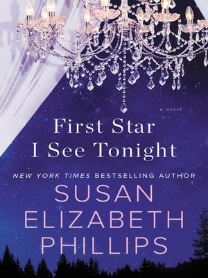 First Star I See Tonight by Susan Elizabeth Phillips. WAIT LIST eBook.