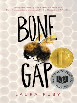 Bone Gap by Laura Ruby. AVAILABLE eBook.