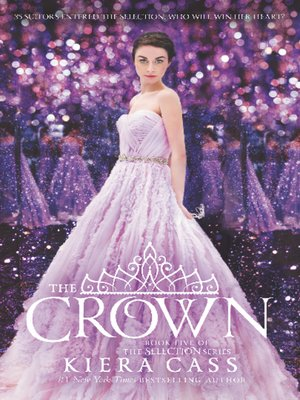 The Crown by Kiera Cass. AVAILABLE eBook.