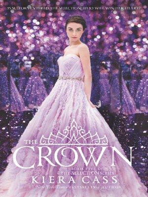 The Crown by Kiera Cass. WAIT LIST eBook.