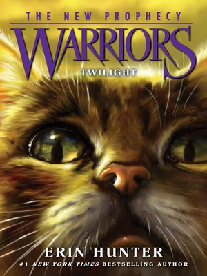 Twilight by Erin Hunter. AVAILABLE eBook.