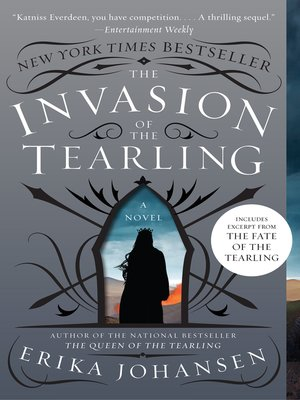 The Invasion of the Tearling by Erika Johansen.                                              AVAILABLE eBook.