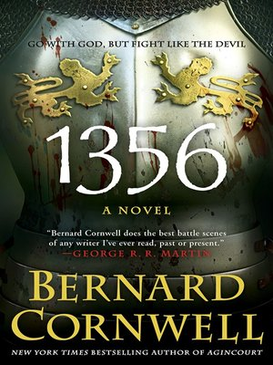 1356 by Bernard Cornwell.                                              AVAILABLE eBook.