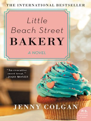 Little Beach Street Bakery by Jenny Colgan. WAIT LIST eBook.