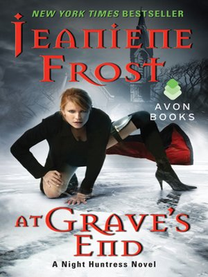 At Grave's End by Jeaniene Frost. AVAILABLE eBook.