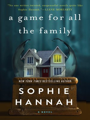 A Game for All the Family by Sophie Hannah. WAIT LIST eBook.