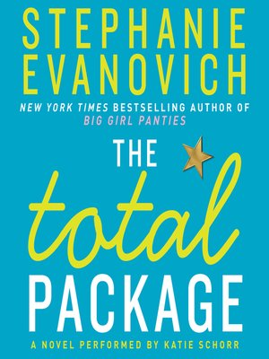 The Total Package by Stephanie Evanovich. AVAILABLE Audiobook.