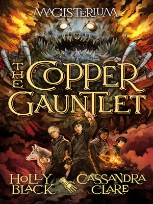 The Copper Gauntlet by Holly Black. AVAILABLE eBook.