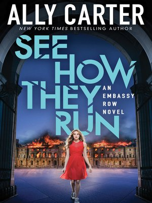 See How They Run by Ally Carter.                                              AVAILABLE eBook.