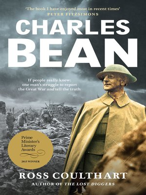 Charles Bean by Ross Coulthart. AVAILABLE eBook.