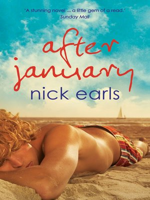 After January by Nick Earls. AVAILABLE eBook.